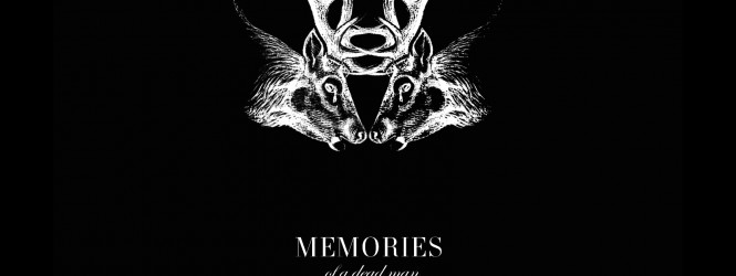 Annonce de la part des Memories of a dead Man