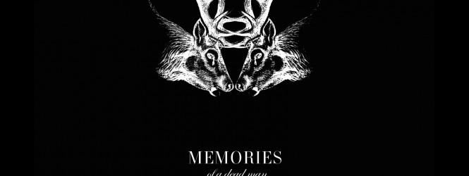 Annonce de la part des Memories of a dead Man