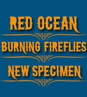 DECOUVERTE ROCK : Red Ocean + Burning Fireflies + New Specimen