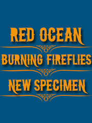 DECOUVERTE ROCK : Red Ocean + Burning Fireflies + New Specimen