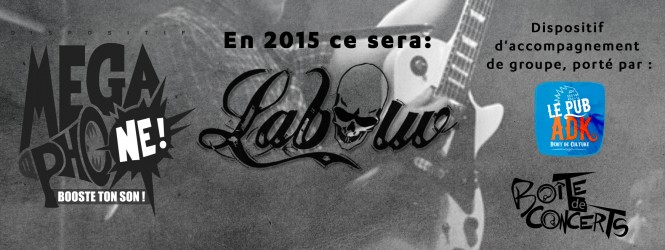 Mégaphone accompagnera Labouv en 2015 !