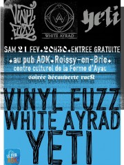 The Vinyl Fuzz + Yeti + White Ayrad – DÉCOUVERTE ROCK