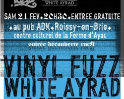 The Vinyl Fuzz + Yeti + White Ayrad – DÉCOUVERTE ROCK