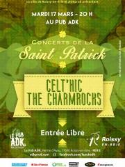 ST PATRICK'S DAY : Celt'HIC + The CharmRocks