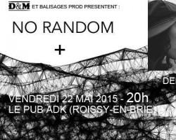 DÉCOUVERTE ROCK : No Random + Demain La Veine + Vak