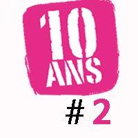 LE GROS WEEK-END – Les 10 ans #2
