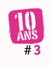 LE GROS WEEK-END – Les 10 ans #3