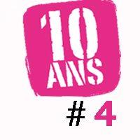 LE GROS WEEK-END – Les 10 ans #4